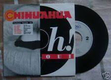 SP CHIHUAHUA - OH ! OUI + DE NOCHE DE DIA / comme neuf