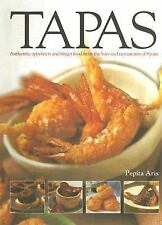 Tapas: Authentic appetizers and finger food from the bars and restaurants of Spa
