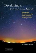 Developing the Horizons of the Mind : Relational and Contextual Reasoning and...