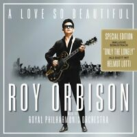 ROY ORBISON - A LOVE SO BEAUTIFUL: & THE ROYAL PHILHARMONIC ORCHESTRA  CD NEW!