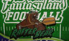 Disney Fantasyland Football Mystery Rafter Bear Grizzly River Run Pin
