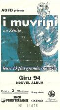 RARE / TICKET BILLET DE CONCERT - I MUVRINI : LIVE A PARIS ( FRANCE ) 1994