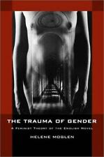 The Trauma of Gender: A Feminist Theory of the English Novel-ExLibrary