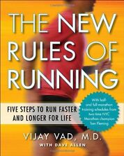 The New Rules of Running: Five Steps to Run Faster and Longer for Life by Vijay
