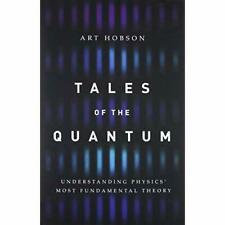Tales of the Quantum: Understanding Physics' Most Funda - Hardcover NEW Hobson,