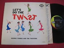 RARE LP - GEORGE TORRES & THE TWISTERS - LET'S DO THE TWIST - SEECO 9233