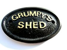 """GRUMPYS SHED"" - WORKSHOP DOOR SIGN -  IN BLACK WITH RAISED GOLD LETTERING -NEW"