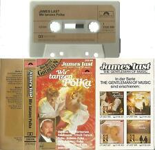 bc MC Kassette James Last / Wir tanzen Polka / Polydor Germany