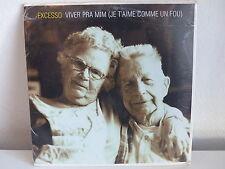 CD SINGLE EXCESSO Viver pra mim (je t'aime comme un fou) PROMO