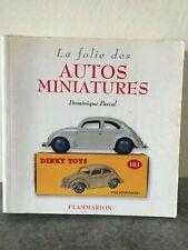 Livre LA FOLIE DES AUTOS MINIATURES