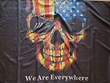We are everywhere Iii% flag keep America Great flags Rare Usa American 2nd Amend