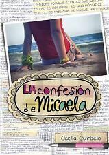 La Confesion de Micaela / Micaela's Decision by Curbelo (2017, Paperback)