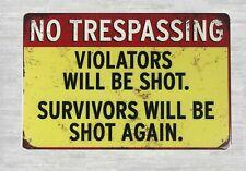 US Seller-old  plaque wall No trespassing. violators will be shot tin metal sign