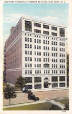 HIGH POINT, NC North Carolina  SOUTHERN FURNITURE EXPO BLDG   1933 Postcard