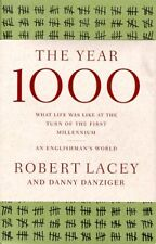 The Year 1000: What Life Was Like at the Turn of the First Millennium by Robert