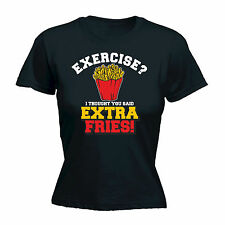 EXERCISE EXTRA FRIES WOMENS T-SHIRT training fat food mothers day funny gift