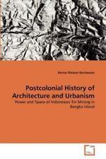 Postcolonial History of Architecture and Urbanism by Kemas Ridwan Kurniawan...