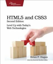 HTML5 and CSS3: Level Up with Today's Web Technologies: By Hogan, Brian P.