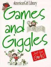 The American Girl Library: Games and Giggles : Just for Girls! by Pleasant...