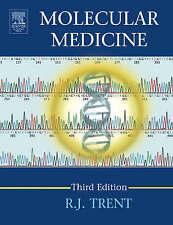 Molecular Medicine, Third Edition: Genomics to Personalized Healthcare by Trent