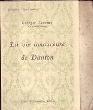 La vie amoureuse de Danton - Collection : Leurs amours