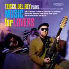 NEW Teisco Del Rey Plays Music for Lovers (Audio CD)