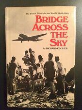 Aeronautica - WWII - Bridge Across The Sky by Richard Collier - ed. 1978