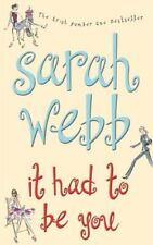 It Had To Be You-Sarah Webb, 9780330412179