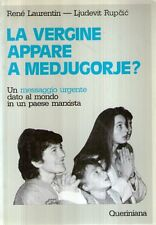 N74 La vergine appare a Medjugorje? Laurentin Rupcic Queriniana 1984