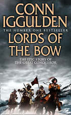 Lords of the Bow (Conqueror, Book 2), Iggulden, Conn , Acceptable   Fast Deliver