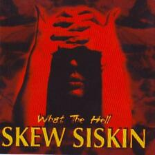 Skew Siskin ‎– What The Hell - Steamhammer - SPV 085-21052 CD ‎- CD (1999) Rarr
