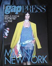 GAP PRESS MAGAZINE 2012  spring and summer  volume 102 Pret-A-Porter