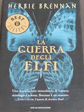 La guerra degli elfi 1 di Brennan Herbie Mondadori 2003