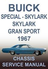 BUICK 1967 WORKSHOP MANUAL: SPECIAL, SKYLARK, SKYLARK GRAN SPORT, SPORTWAGON
