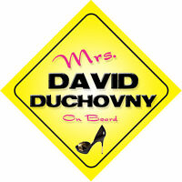 Mrs David Duchovny On Board Novelty Car Sign