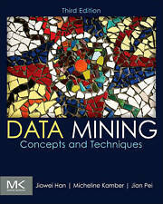 Data Mining: Concepts and Techniques, Third Edition (The Morgan Kaufmann Series