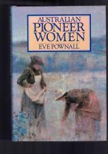 Australian Pioneer Women by Eve Pownall (Hardback)