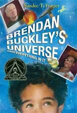 Brendan Buckley's Universe and Everything in It, Sundee T. Frazier, 044042206X,