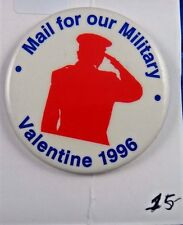 """Mail For Our Military Valentine 1996 Pin Pinback Button 2 1/4"""""""