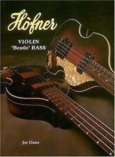 Hofner Violin Beatle Bass, , Dunn, Joe, Very Good, 1997-06-01,
