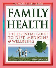 Family Health: The Essential Guide To Diet, Medicine & Wellbeing (The Helping Ha