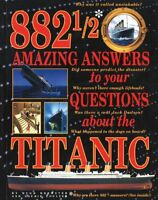 882 1/2 Amazing Answers to Your Questions About the Titanic by Hugh Brewster, La