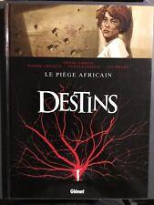 DESTINS - T3 : Le piège africain - EO