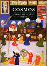 Cosmos: An Illustrated History of Astronomy and Cosmology by John North (Paperback, 2008)