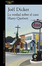 La verdad sobre el caso Harry Quebert /(Spanish) Paperback by Joël Dicker