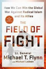 NEW The Field of Fight How We Can Win the Global War Against Radical Islam FLYNN