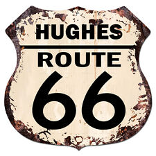 BPHR0083 HUGHES ROUTE 66 Shield Rustic Chic Sign  MAN CAVE Funny Decor Gift