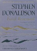 Fatal Revenant: The Last Chronicles Of Thomas Covenant (GOLLAN ,.9780575082397