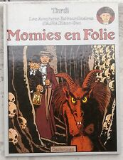 Adèle Blanc-Sec Momie en folie EO 1978 Neuf Tardi