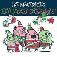The Mavericks - Hey! Merry Christmas! (NEW CD)